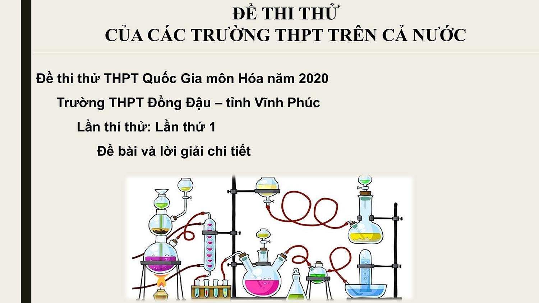 Đề thi thử trường THPT Đồng Đậu Vĩnh Phúc lần thứ 1